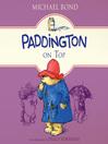 Paddington on Top