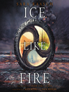 Ice Like Fire