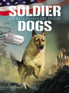 Soldier dogs : air Raid Search and Rescue