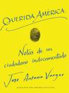 Dear America \ Querida America (Spanish edition)