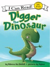 Cover image for Digger the Dinosaur