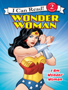 Cover image for I Am Wonder Woman