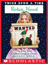 Cover image for Robin Hood, the One Who Looked Good in Green