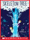 Skeleton Tree [electronic resource]
