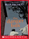 Cover image for The Danger Box