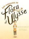 Les aventures de Flora et Ulysse