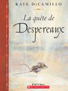 La quête de Despéreaux