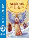 Angels in the Bible Storybook, Volume 2