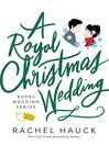 Cover image for A Royal Christmas Wedding