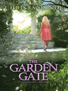 The Garden Gate [electronic resource]