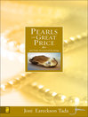 Pearls of great price [eBook]