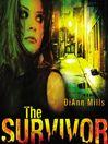 The survivor [Audio eBook]