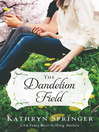 The dandelion field [eBook]