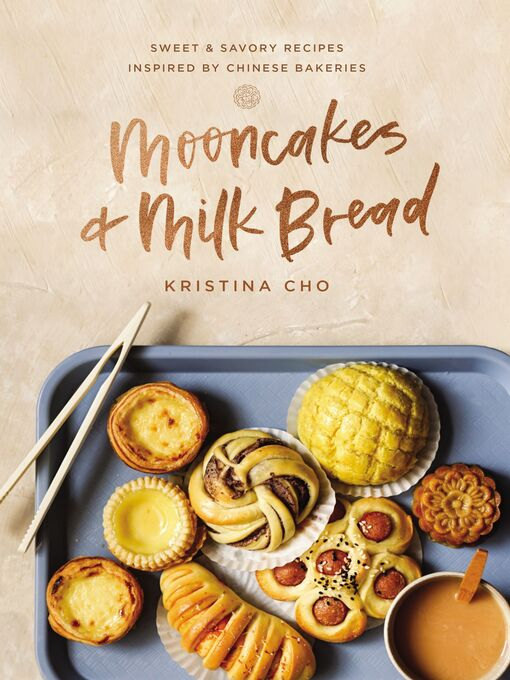 Mooncakes and Milk Bread