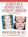 Secrets of a Beverly Hills Cosmetic Surgeon