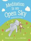 Meditation Is an Open Sky
