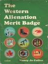 The Western Alienation Merit Badge