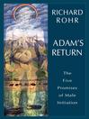 Adam's Return [electronic resource]