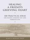 Healing a Friend's Grieving Heart