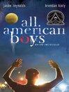 All American boys [eBook]