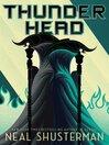 Thunderhead [EBOOK]