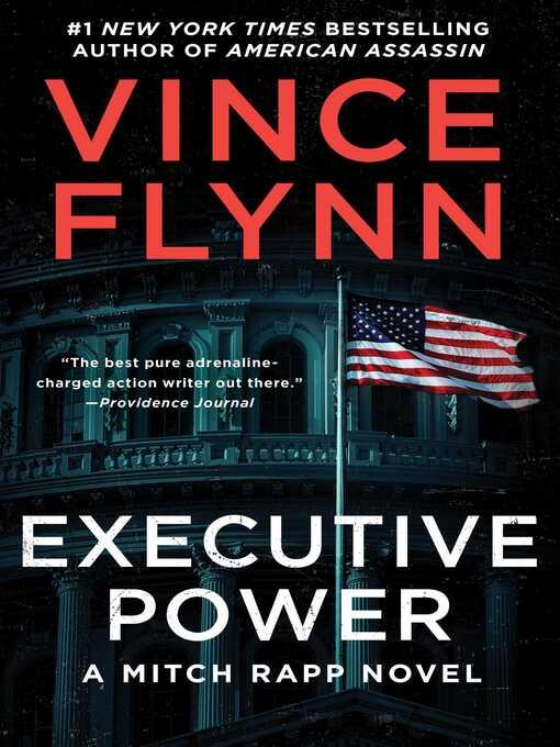 Executive Power [electronic resource]