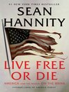 Live free or die [eBook]