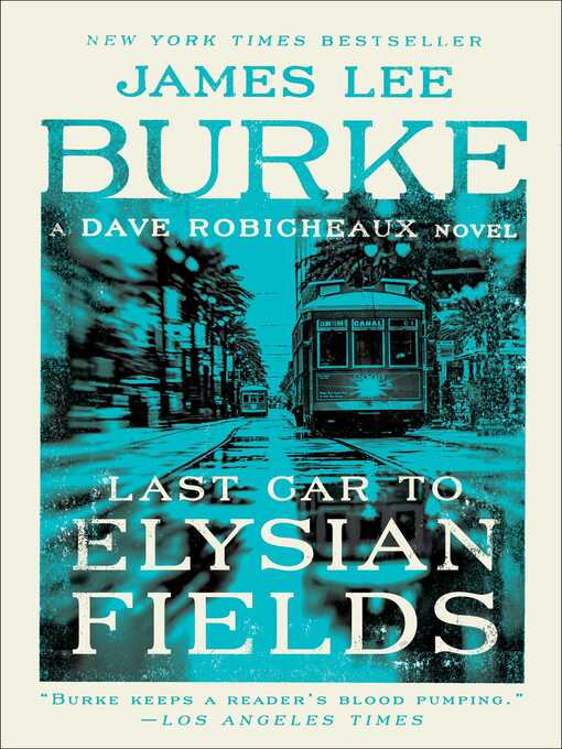 Last Car to Elysian Fields [electronic resource]