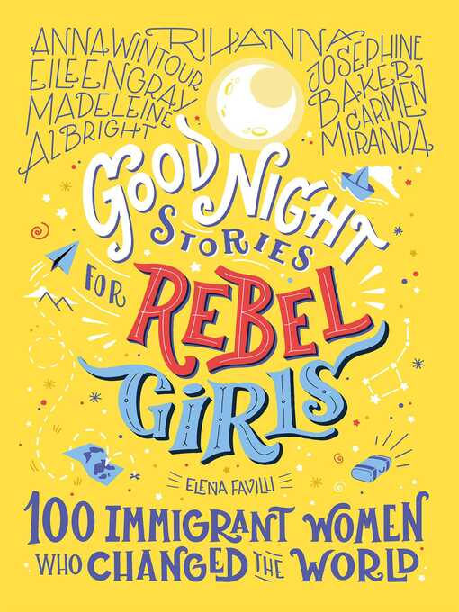 100 Immigrant Women Who Changed the World