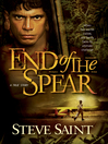 End of the spear : a true story