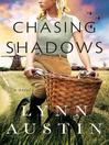 Chasing Shadows [electronic resource]