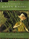 Cover image for A Stranger at Green Knowe