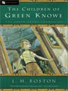 Cover image for The Children of Green Knowe