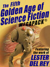 Cover image for The Fifth Golden Age of Science Fiction Megapack