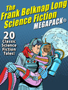 Cover image for The Frank Belknap Long Science Fiction