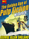 Cover image for The Golden Age of Pulp Fiction Megapack, Volume 1