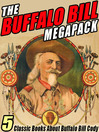 Cover image for The Buffalo Bill Megapack