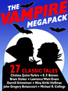 Cover image for The Vampire Megapack