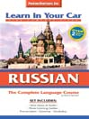 Learn in Your Car Russian Complete
