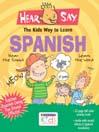 Hear-Say<sup>TM</sup> Spanish