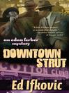 Downtown Strut Series, Book 4