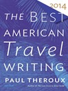 The Best American Travel Writing 2014