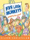 Cover image for Five Little Monkeys Go Shopping