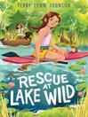 Rescue at Lake Wild