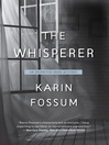 The whisperer : Inspector Sejer mysteries