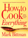 How to Cook Everything—Completely Revised Twentieth Anniversary Edition
