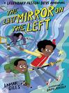 The Last Mirror on the Left