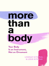 More Than a Body [electronic resource]