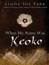 When my name was Keoko
