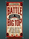 Battle for the Big Top